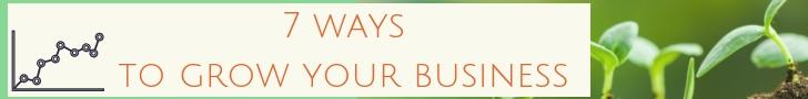 7 ways to grow your business - website